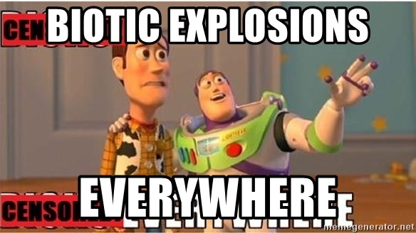 Toy Story Everywhere - Biotic Explosions everywhere