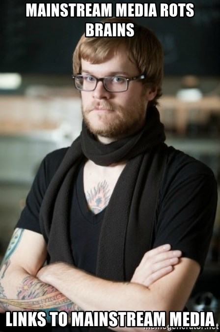 hipster Barista - mainstream media rots brains Links to mainstream media