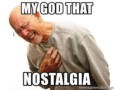 Old Man Heart Attack - My god that Nostalgia