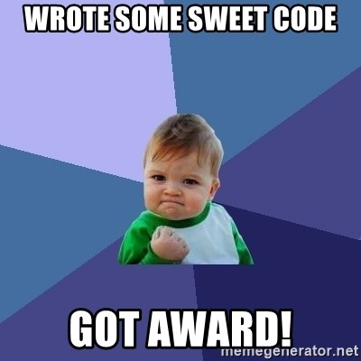 Success Kid - Wrote some sweet code got award!