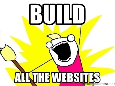 X ALL THE THINGS - Build all the websites