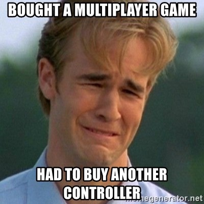 90s Problems - bought a multiplayer game had to buy another controller