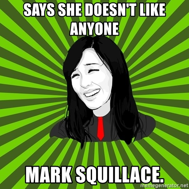 green fan - SAYS SHE DOESN'T LIKE ANYONE  MARK SQUILLACE.