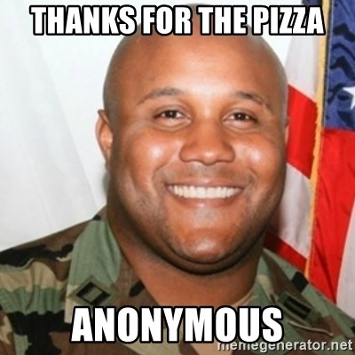 Christopher Dorner - Thanks for the pizza anonymous