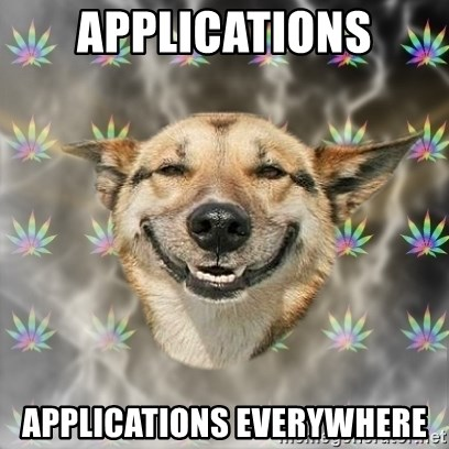 Stoner Dog - applications applications everywhere