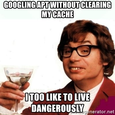 Austin Powers Drink - Googling APT without clearing my cache I too like to live dangerously