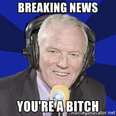 Optimistic Eddie Gray  - Breaking news you're a bitch