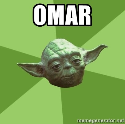 Advice Yoda Gives - OMAR