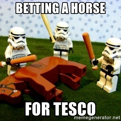 Beating a Dead Horse stormtrooper - BETTING A HORSE  FOR TESCO