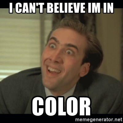 Nick Cage - I CAN'T BELIEVE IM IN COLOR