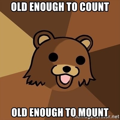 Pedobear - Old enough to count Old enough to mount