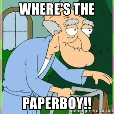 Herbert from family guy - Where's the  Paperboy!!