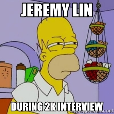 Simpsons' Homer - JEREMY LIN  DURING 2K INTERVIEW