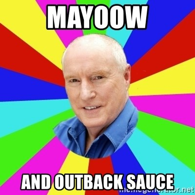 Alf Stewart - Mayoow And outback Sauce