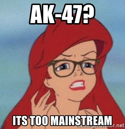 Hipster Mermaid - AK-47? its Too Mainstream