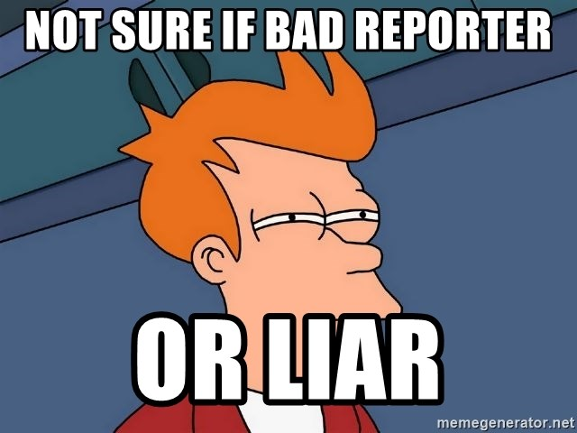 Futurama Fry - not sure if bad reporter or Liar