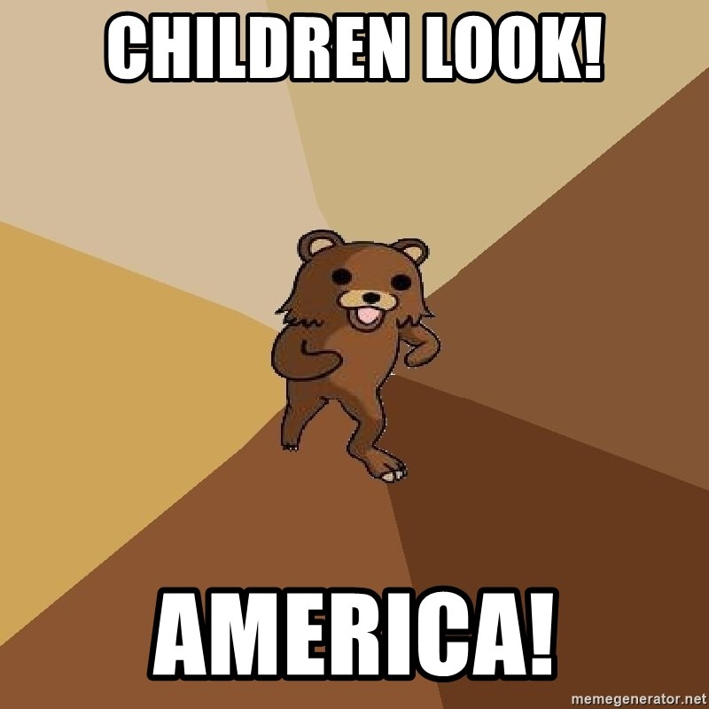 Pedo Bear From Beyond - Children Look! America!