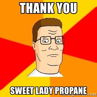 Hank Hill - Thank you sweet lady propane