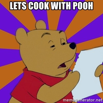 Skeptical Pooh - LETS COOK WITH POOH