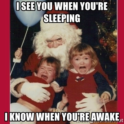 Vengence Santa - I see you when you're sleeping I know when you're awake