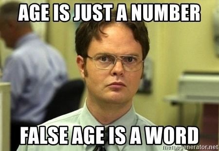 False guy - AGE IS JUST A NUMBER FALSE AGE IS A WORD