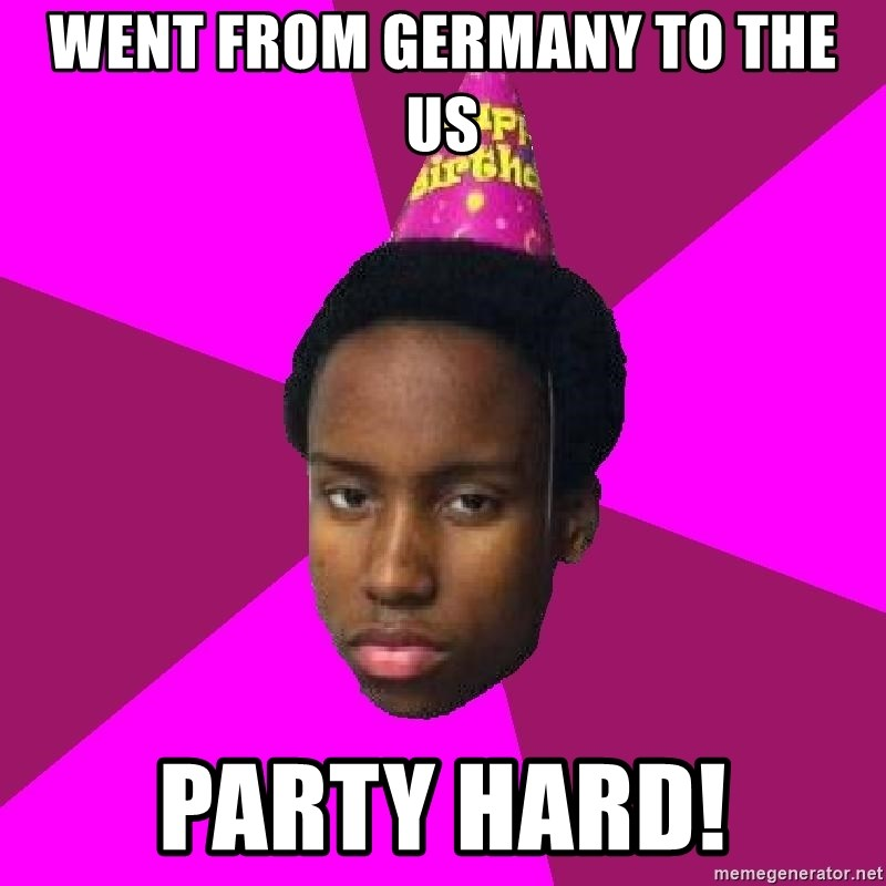Happy Birthday Black Kid - went from germany to the US Party hard!