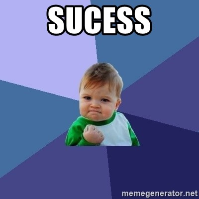 Success Kid - Sucess