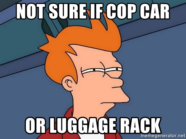 Futurama Fry - Not sure if cop car  or luggage rack