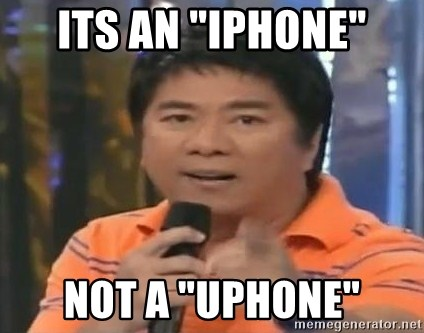 "willie revillame you dont do that to me - Its an ""iphone"" not a ""uphone"""