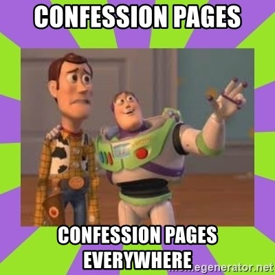 X, X Everywhere  - confession pages confession pages everywhere