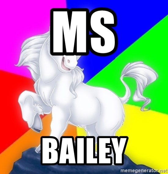 Gayy Unicorn - MS BAILEY