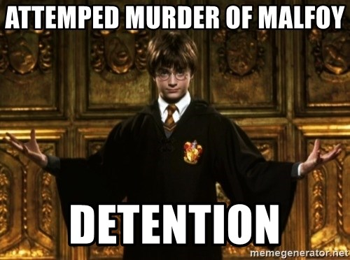 Harry Potter Come At Me Bro - attemped Murder of malfoy  detention