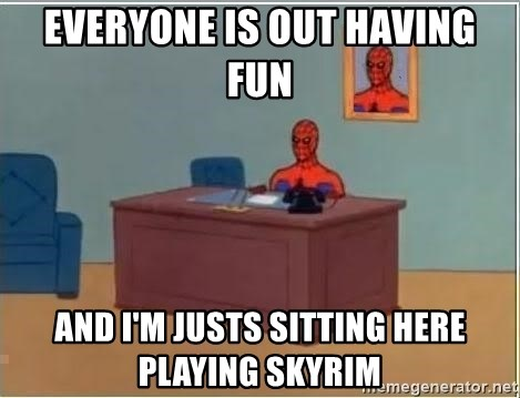 Spiderman Desk - Everyone is out having fun and i'm justs sitting here playing skyrim