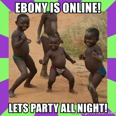african kids dancing - EBONY IS ONLINE! LETS PARTY ALL NIGHT!
