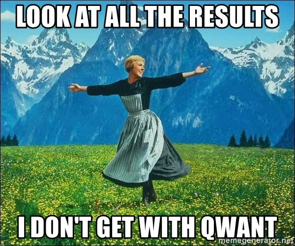 Look at all the things - Look at all the results I don't get with qwant