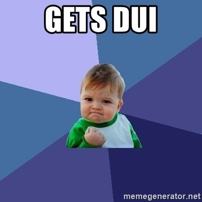 Success Kid - Gets Dui