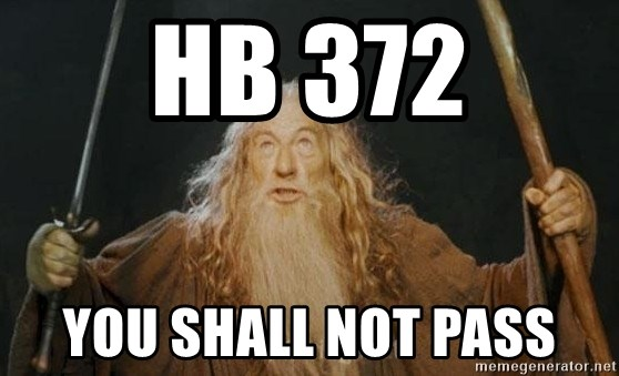 You shall not pass - HB 372 You Shall Not Pass