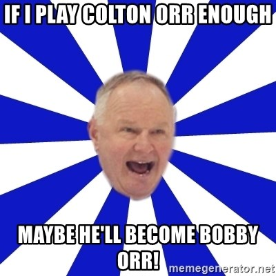 Crafty Randy - if i play colton orr enough maybe he'll become bobby orr!