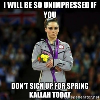 Unimpressed McKayla Maroney - I will be so unimpressed if you don't sign up for spring kallah today