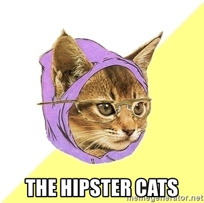 Hipster Cat -  The Hipster Cats