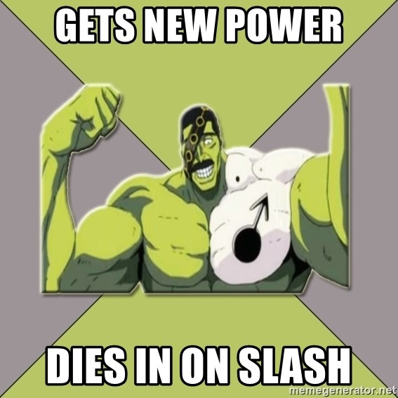 Nya Typical Anime Fans  - gets new power  dies in on slash