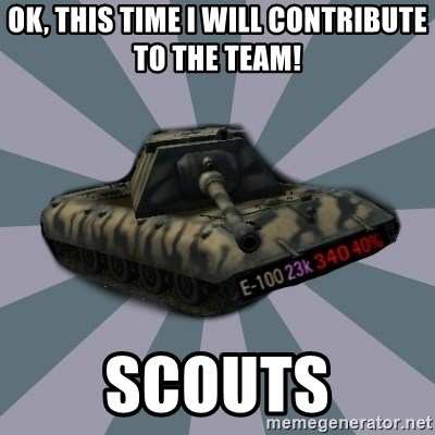 TERRIBLE E-100 DRIVER - Ok, this time i will contribute to the team! scouts