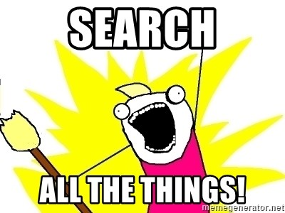 X ALL THE THINGS - search all the things!