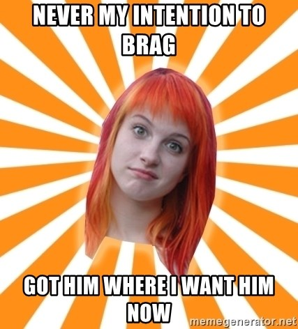 Hayley Williams - Never My Intention to brag got him where i want him now