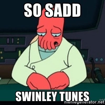 Sad Zoidberg - SO SADD SWINLEY TUNES