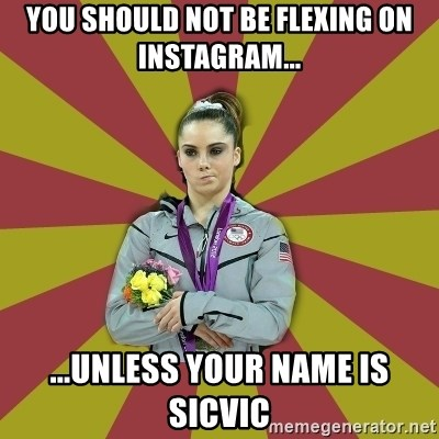 Not Impressed Makayla - YOU SHOULD NOT BE FLEXING ON INSTAGRAM... ...UNLESS YOUR NAME IS SICVIC