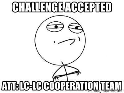 Challenge Accepted HD 1 - CHALLENGE ACCEPTED ATT: LC-LC COOPERATION TEAM
