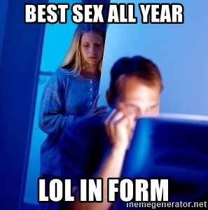 Internet Husband - Best Sex All Year Lol In Form