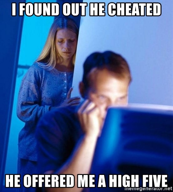 Redditors Wife - I Found out he cheated He offered me a high five
