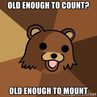 Pedobear - old enough to count? Old enough to mount